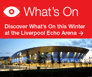 What's On at Liverpool Echo Arena